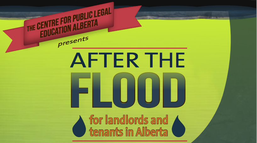 Landlords, Tenants, and Floods. This Is For You Alberta.